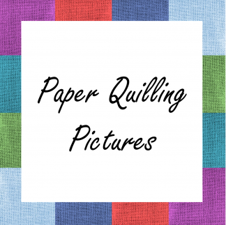 Paper Quilling - Pictures